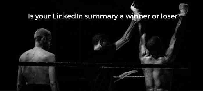 Is Your LinkedIn Summary a Winner or Loser