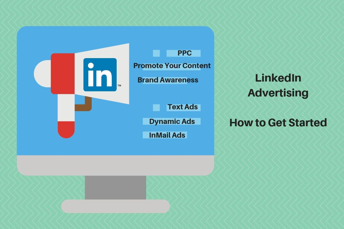 LinkedIn Advertising How To Get Started (image)