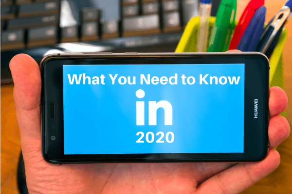 LinkedIn- What You Need To Know