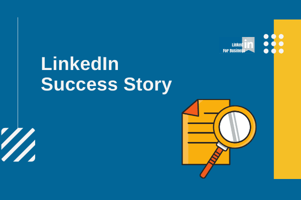 LinkedIn Success Story